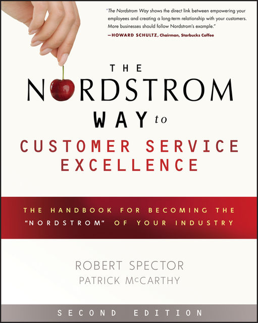The Nordstrom Way to Customer Service Excellence, Robert Spector