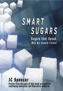 Smart Sugars, JC Spencer