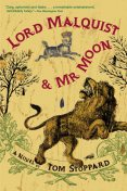 Lord Malquist & Mr. Moon: A Novel, Tom Stoppard