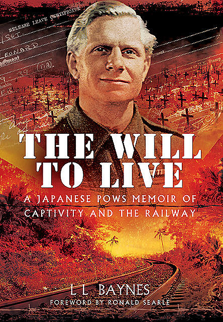 The Will to Live, L.L. Baynes