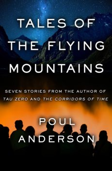 Tales of the Flying Mountains, Poul Anderson