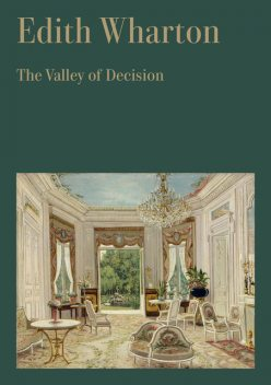 The Valley of Decision, Edith Wharton