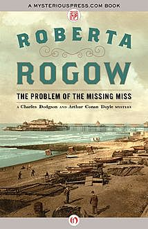 The Problem of the Missing Miss, Roberta Rogow