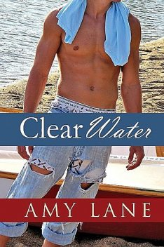 Clear Water, Amy Lane