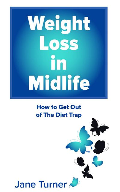Weight Loss in Midlife, Jane Turner