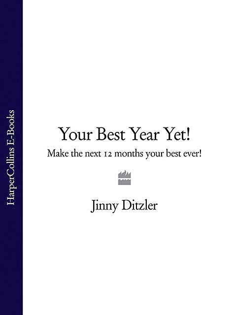 Your Best Year Yet, Jinny Ditzler