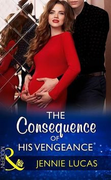 The Consequence Of His Vengeance, Jennie Lucas