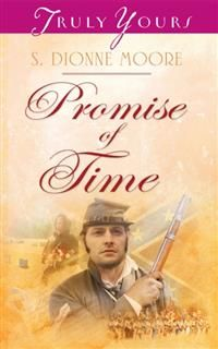 Promise of Time, S. Dionne Moore
