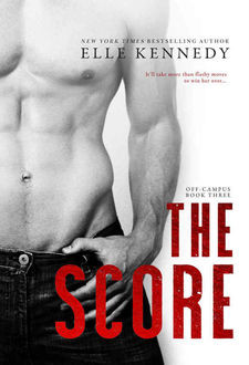 The Score (Off-Campus #3), Elle Kennedy