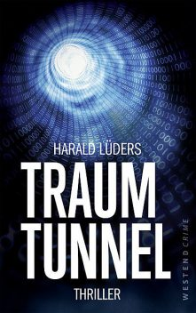 Traumtunnel, Harald Lüders