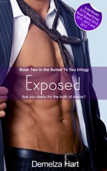 Exposed – Book Two of the Suited To You Trilogy, Demelza Hart