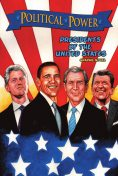 Political Power: Presidents of the United States, Chris Ward