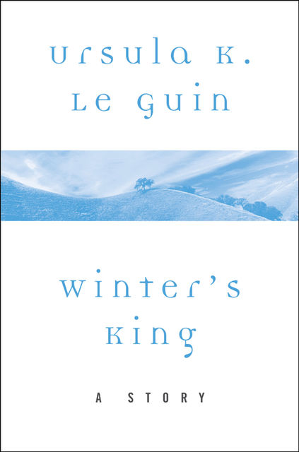 Winter's King, Ursula Le Guin