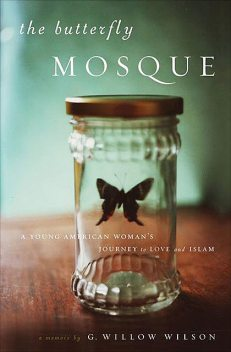 The Butterfly Mosque, G.Willow Wilson, Willow Wilson