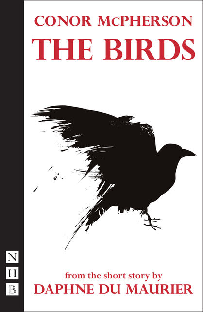 The Birds (stage version) (NHB Modern Plays), Conor McPherson