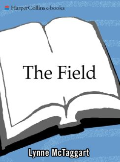 The Field Updated Ed, Lynne McTaggart