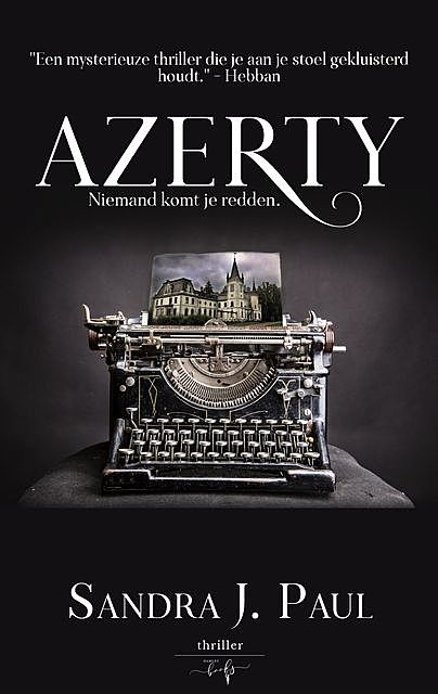 Azerty, Sandra J. Paul