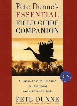 Pete Dunne's Essential Field Guide Companion, Pete Dunne
