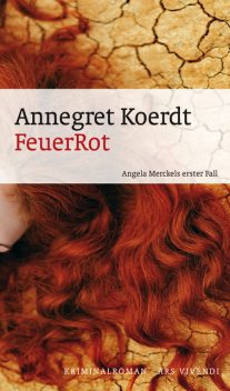 FeuerRot (eBook), Annegredt Koerdt