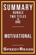 Summary Bundle Two Titles in One – Motivational, SpeedyReads