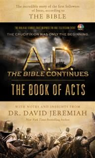 A.D. The Bible Continues: The Book of Acts, David Jeremiah