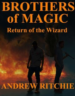 Brothers of Magic – Return of the Wizard, Andrew Ritchie