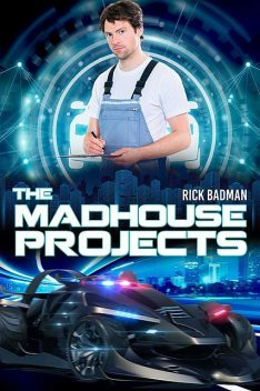 The Madhouse Projects, Rick Badman