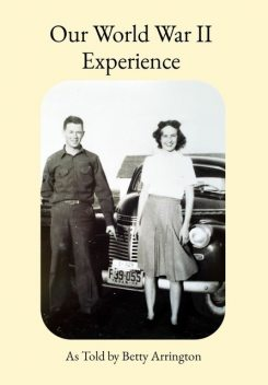Our World War II Experience, IngramSpark Book-Building Tool v1.0.0