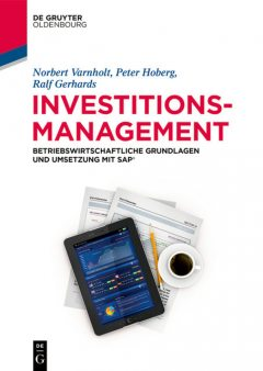 Investitionsmanagement, Norbert Varnholt, Peter Hoberg, Ralf Gerhards, Stefan Wilms
