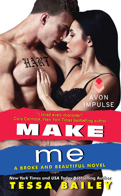 Make Me, Tessa Bailey