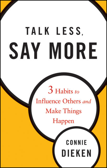 Talk Less, Say More, Dieken Connie