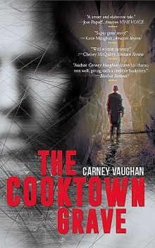The Cooktown Grave, Carney Vaughan