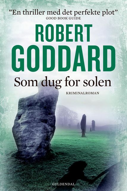 Som dug for solen, Robert Goddard