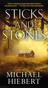 Sticks and Stones, Michael Hiebert
