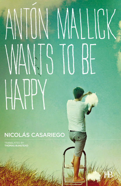 Antón Mallick Wants to Be Happy, Nicolás Casariego