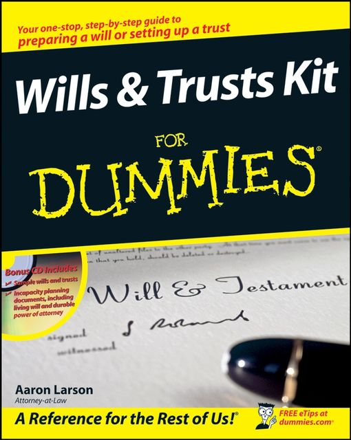 Wills and Trusts Kit For Dummies, Aaron Larson