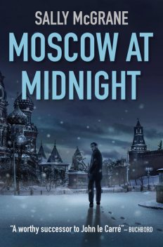 Moscow at Midnight, Sally McGrane