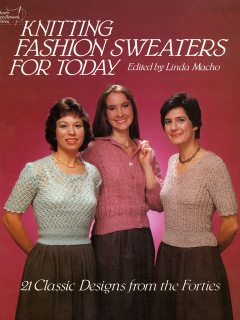 Knitting Fashion Sweaters for Today, Linda Macho