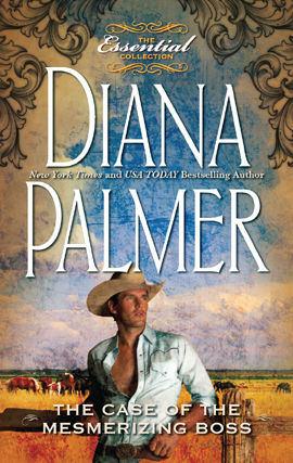 The Case of the Mesmerizing Boss, Diana Palmer