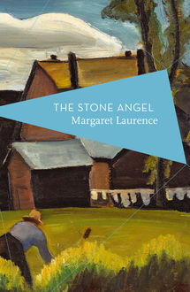 The Stone Angel, Margaret Laurence