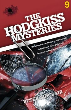 The Hodgkiss Mysteries Volume 9, Peter Sinclair