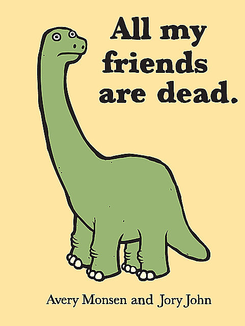 All My Friends Are Dead, Avery Monsen
