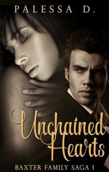 Unchained Hearts, Palessa D