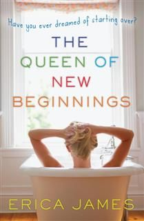 Queen of New Beginnings, Erica James