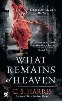 What Remains of Heaven, C.S.Harris