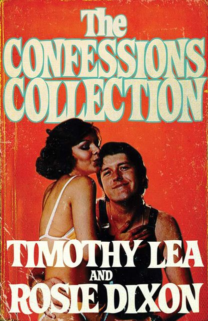 The Confessions Collection, Timothy Lea, Rosie Dixon