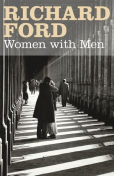 Women With Men, Richard Ford