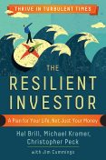 The Resilient Investor, Michael Kramer, Christopher Peck, Hal Brill