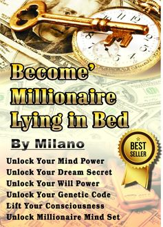 Become' Millionaire Lying in Bed, Milano