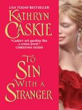 To Sin With a Stranger, Kathryn Caskie